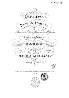 Variations on Duet from 'Faust' by Gounod for Guitar, Op.97: Variations on Duet from 'Faust' by Gounod for Guitar by Mauro Giuliani