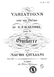 Variations on Theme by Händel, Op.107: For guitar by Mauro Giuliani