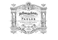St. Paul, Op.36: For piano four hands by Felix Mendelssohn-Bartholdy