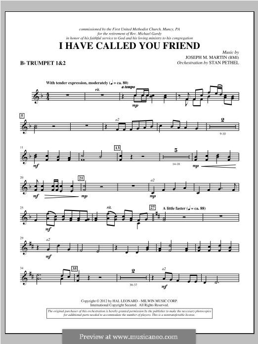 I Have Called You Friend: Bb Trumpet 1,2 part by Joseph M. Martin