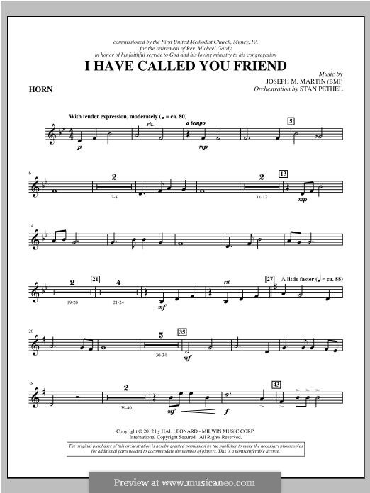 I Have Called You Friend: F Horn part by Joseph M. Martin