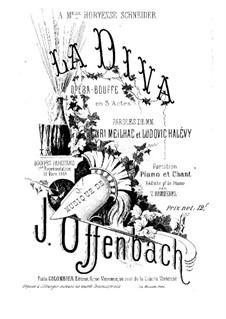 La diva: Piano-vocal score by Jacques Offenbach