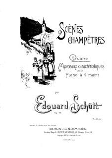 Scénes champêtres, Op.46: Scénes champêtres by Eduard Schütt