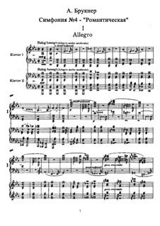 Symphony No.4 in E Flat Major 'Romantic', WAB 104: Arrangement for two pianos four hands by Anton Bruckner