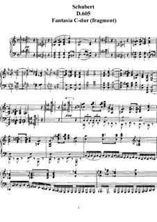 Fantasia for Piano in C Major 'Grazer Fantasie' (Fragment), D.605: For a single performer by Franz Schubert