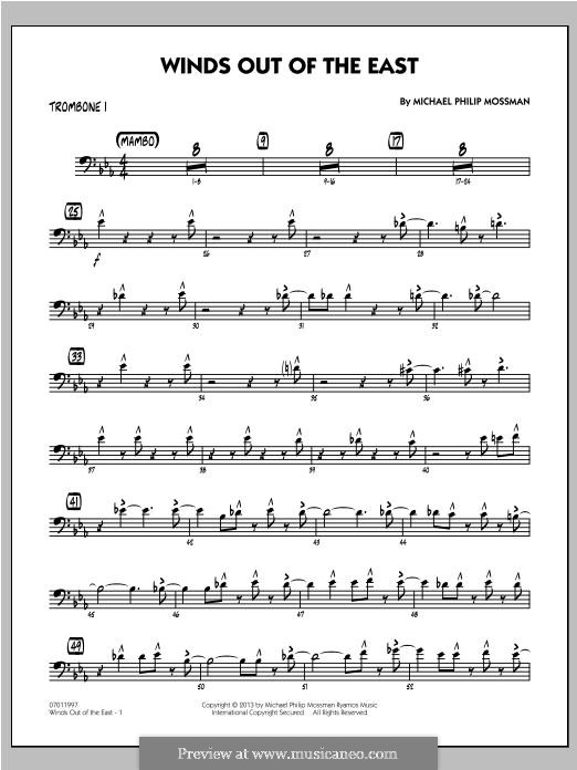 Winds Out of The East: Trombone 1 part by Michael Philip Mossman