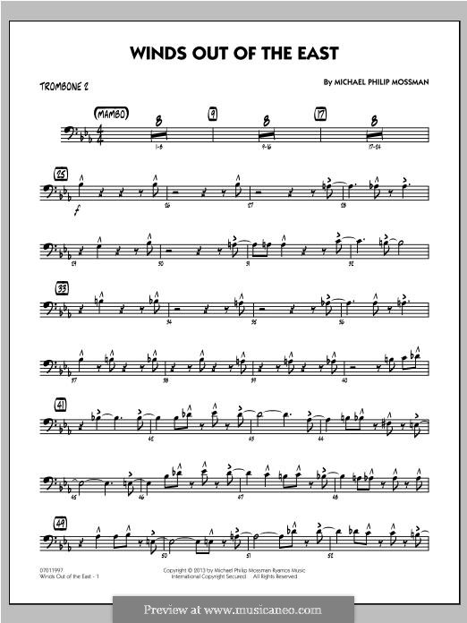 Winds Out of The East: Trombone 2 part by Michael Philip Mossman