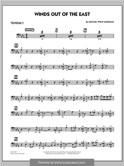 Winds Out of The East: Trombone 3 part by Michael Philip Mossman