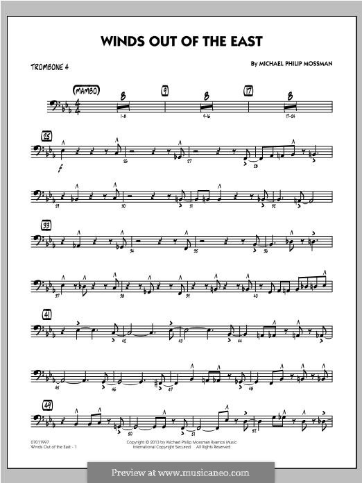 Winds Out of The East: Trombone 4 part by Michael Philip Mossman