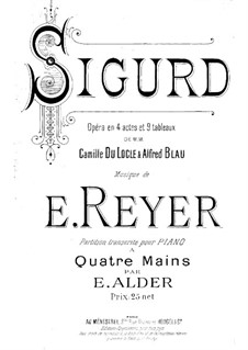 Sigurd: Act I, II. Arrangement for piano four hands – parts by Ernest Reyer