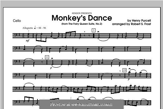 The Fairy Queen, Z.629: Monkey's Dance, for strings – Cello part by Henry Purcell