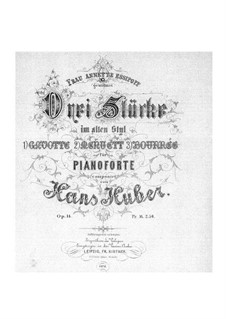 Three Pieces in Ancient Style, Op.14: For piano by Hans Huber