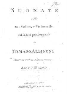 Twelve Trio Sonatas for Two Violins and Basso Continuo, Op.1: Organ part by Tomaso Albinoni