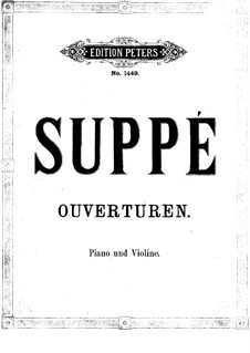 Six Overtures: For violin and piano by Franz von Suppé