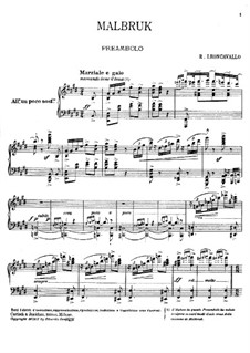 Malbrouck: Arrangement for soloists, choir and piano by Ruggero Leoncavallo