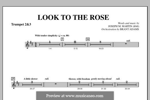 Look to the Rose: Bb Trumpet 2,3 part by Joseph M. Martin