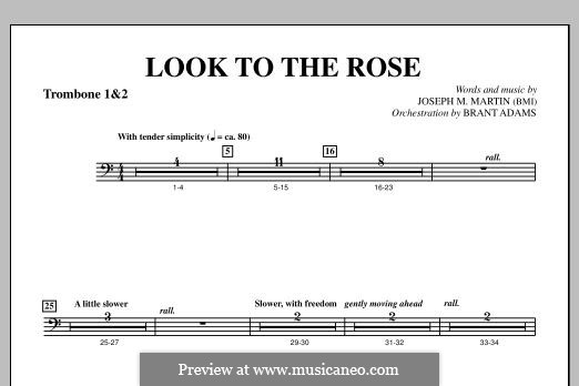 Look to the Rose: Trombone 1 & 2 part by Joseph M. Martin