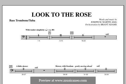 Look to the Rose: Bass Trombone/Tuba part by Joseph M. Martin