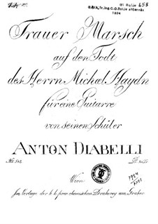 Funeral March on the Death of Mr. Michael Haydn: Funeral March on the Death of Mr. Michael Haydn by Anton Diabelli