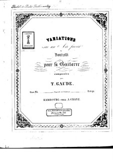 Variations on a Favorite Air of Donizetti, Op.85: Variations on a Favorite Air of Donizetti by Theodor Gaude