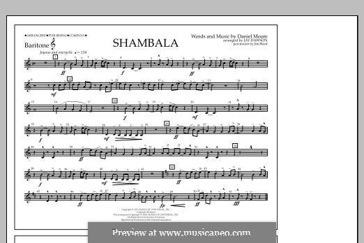 Shambala: Baritone T.C. part by Daniel Moore