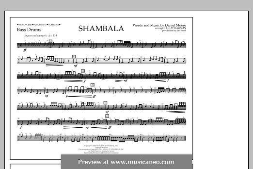 Shambala: Bass Drums part by Daniel Moore