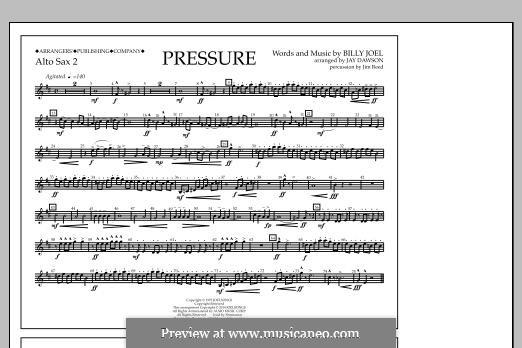 Pressure: Alto Sax 2 part by Billy Joel