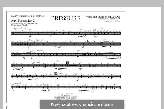Pressure: Aux. Perc. 2 part by Billy Joel