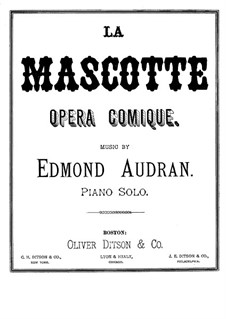La mascotte (The Mascot): Arrangement for piano by Edmond Audran