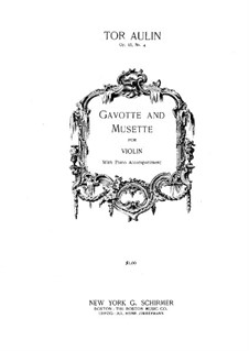 Four Pieces in the Form of Suites for Violin and Piano, Op.15: No.4 Gavotte and Musette by Tor Aulin
