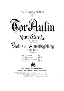 Four Pieces for Violin and Piano, Op.16: Complete set – violin part by Tor Aulin