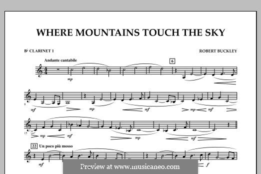Where Mountains Touch the Sky: Bb Clarinet 1 part by Robert Buckley