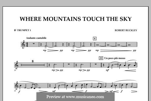 Where Mountains Touch the Sky: Bb Trumpet 1 part by Robert Buckley