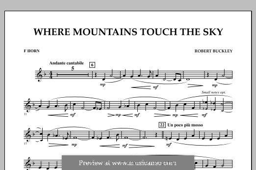 Where Mountains Touch the Sky: F Horn part by Robert Buckley