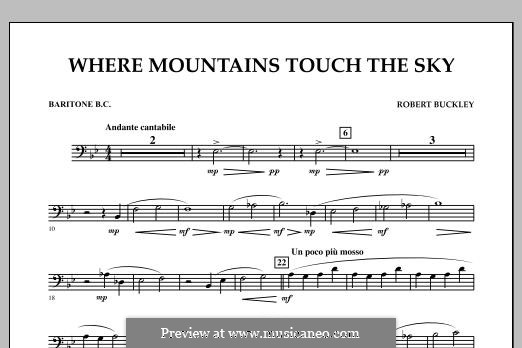 Where Mountains Touch the Sky: Baritone B.C. part by Robert Buckley