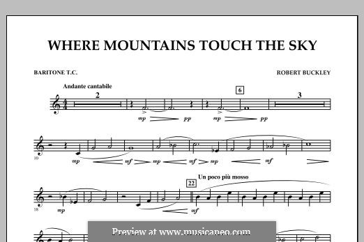 Where Mountains Touch the Sky: Baritone T.C. part by Robert Buckley