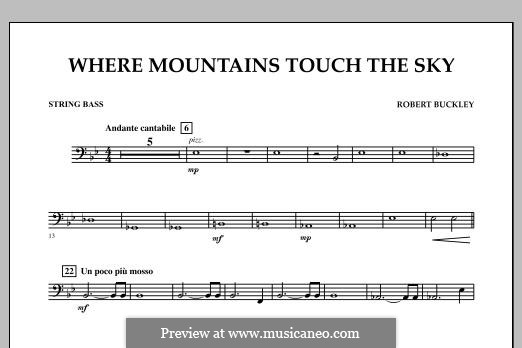 Where Mountains Touch the Sky: String Bass part by Robert Buckley