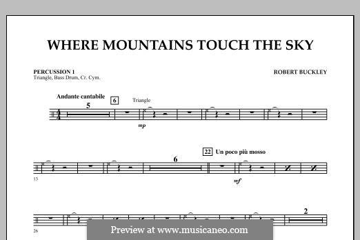 Where Mountains Touch the Sky: Percussion 1 part by Robert Buckley