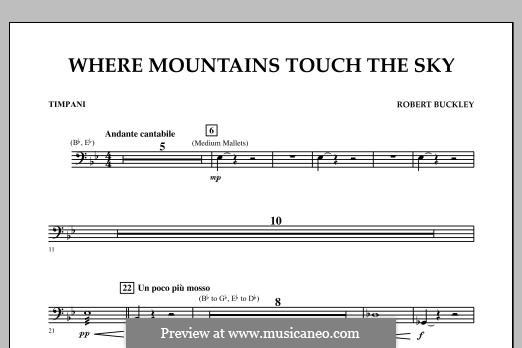 Where Mountains Touch the Sky: Timpani part by Robert Buckley