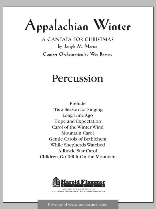 Appalachian Winter (A Cantata for Christmas): Percussion part by Joseph M. Martin