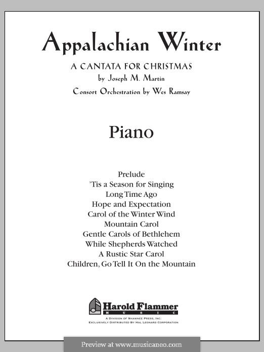 Appalachian Winter (A Cantata for Christmas): Piano part by Joseph M. Martin