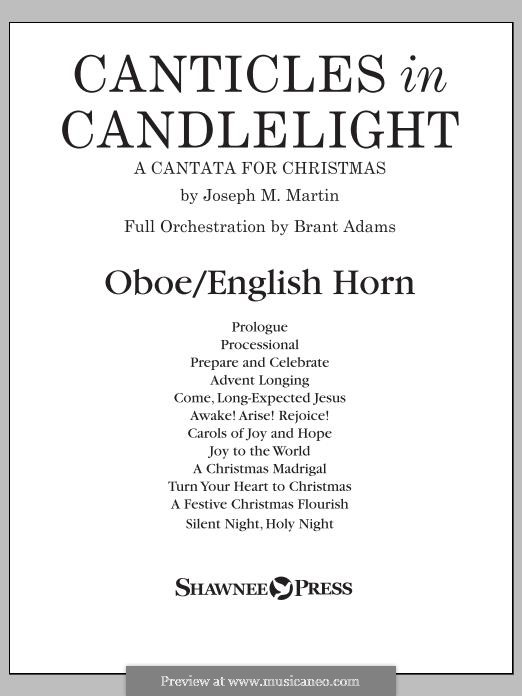 Canticles in Candlelight: Oboe part by Joseph M. Martin