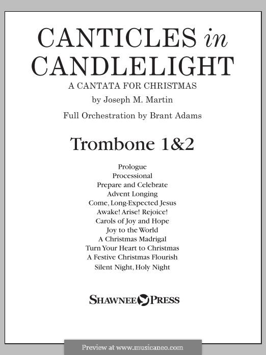 Canticles in Candlelight: Trombone 1 & 2 part by Joseph M. Martin