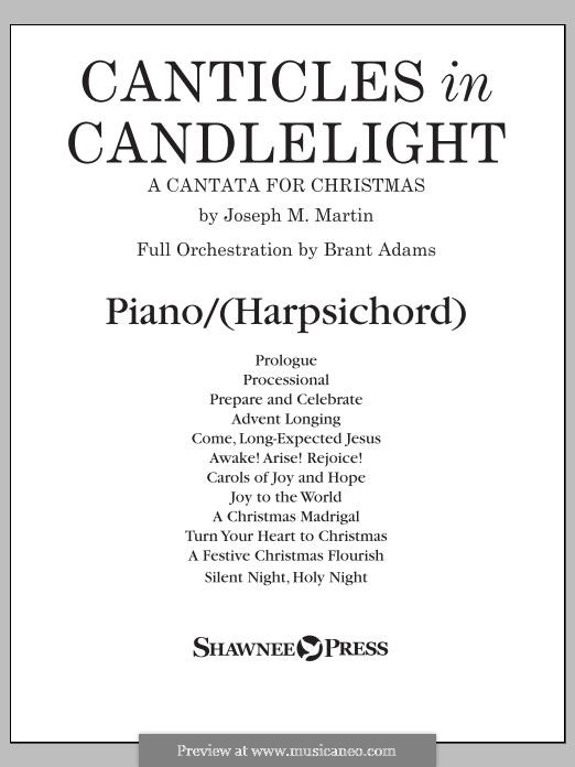 Canticles in Candlelight: Piano or Harpsichord part by Joseph M. Martin