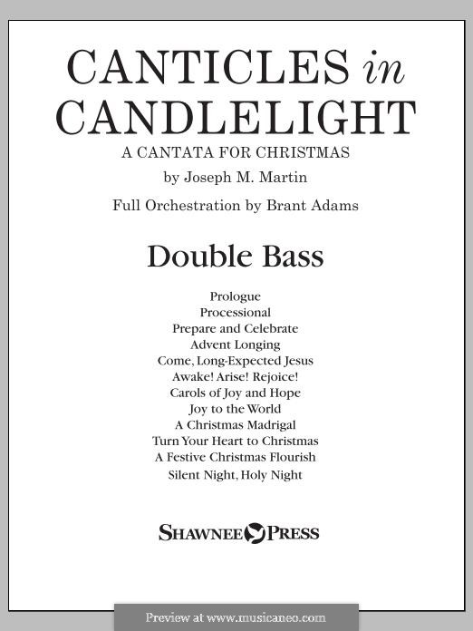 Canticles in Candlelight: Double Bass part by Joseph M. Martin