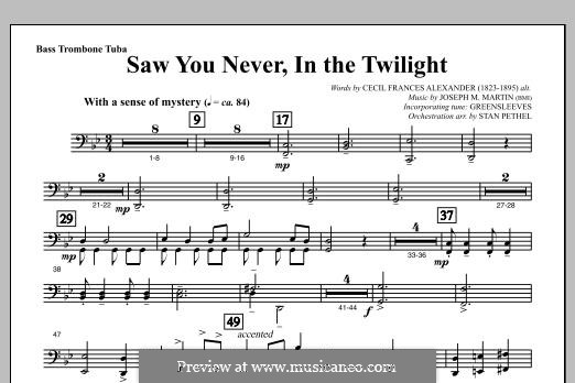 Saw You Never, In The Twilight (from Season of Wonders): Bass Trombone/Tuba part by Joseph M. Martin