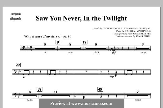 Saw You Never, In The Twilight (from Season of Wonders): Timpani part by Joseph M. Martin