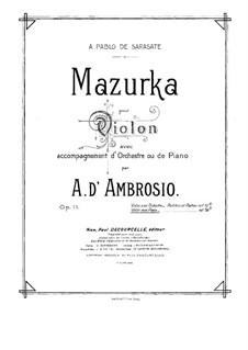 Mazurka for Violin and Orchestra, Op.11: Version for violin and piano – solo part by Alfredo D'Ambrosio