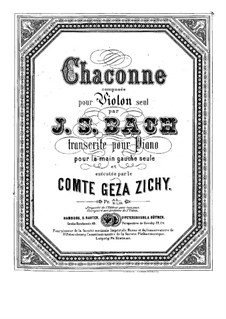 Partita for Violin No.2 in D Minor, BWV 1004: Chaconne. Arrangement for piano by Johann Sebastian Bach