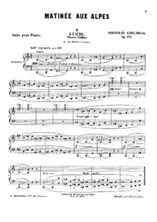 Matinée aux Alpes, Op.273: For piano by Nicolò Celega